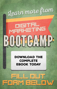 Learn more from Digital Marketing Bootcamp: Download the complete ebook today